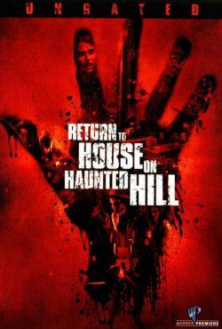 Powrót do domu na Przeklętym Wzgórzu / Return to House on Haunted Hill