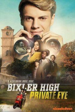 Detektyw Xander na tropie / Bixler High Private Eye