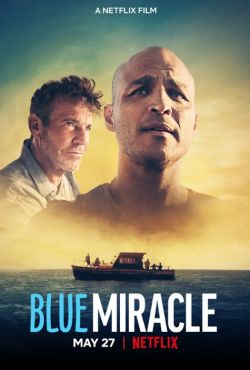 Błękitny cud / Blue Miracle