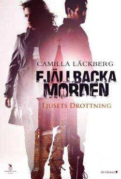 Morderstwa w Fjällbace: Królowa światła / Fjällbackamorden: Ljusets drottning