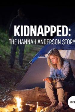 Porwanie Hannah Anderson / Kidnapped: The Hannah Anderson Story
