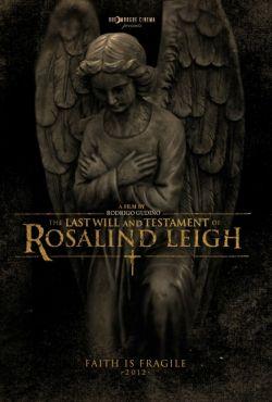Ostatnia wola i testament Rosalind Leigh / The Last Will and Testament of Rosalind Leigh