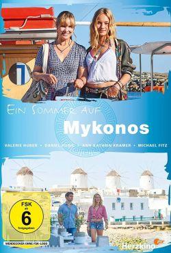 Lato na Mykonos / Ein Sommer auf Mykonos