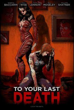 Do ostatniej śmierci / To Your Last Death