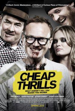 Tanie podniety / Cheap Thrills