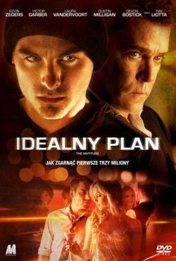 Idealny plan / The Entitled