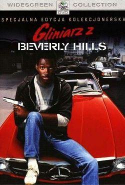 Gliniarz z Beverly Hills / Beverly Hills Cop