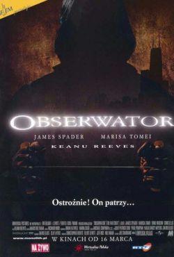 Obserwator / The Watcher