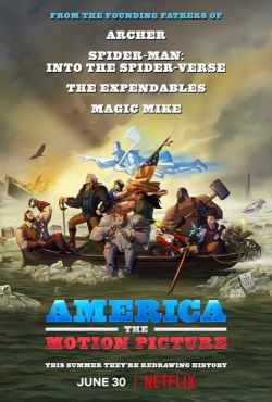 Ameryka: Film / America: The Motion Picture