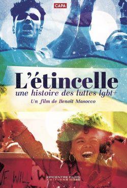 LGBT Historia pewnej batalii / L'Etincelle: Une Histoire De Lutte LGBT