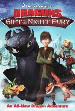 Prezent nocnej furii / Dragons: Gift of the Night Fury