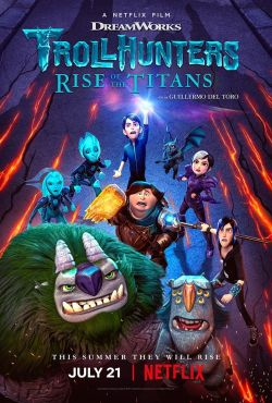 Łowcy trolli: Przebudzenie tytanów / Trollhunters: Rise of the Titans