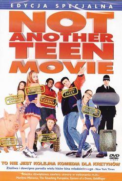 To nie jest kolejna komedia dla kretynów / Not Another Teen Movie