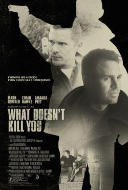 Co cię nie zabije / What Doesn't Kill You