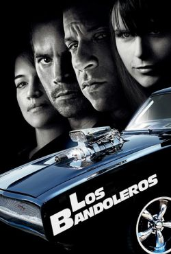Los Bandoleros / Fast and Furious