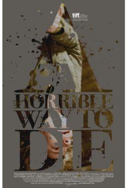 Naprawdę straszna śmierć / A Horrible Way to Die