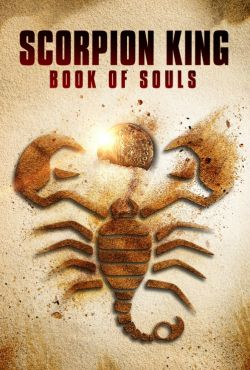 Król Skorpion 5: Księga dusz / The Scorpion King 5: Book of Souls