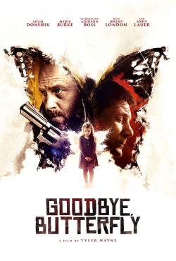 Żegnaj motylku / Goodbye, Butterfly