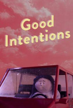 Dobre chęci / Good Intentions