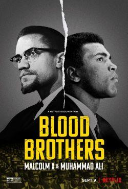 Bracia krwi: Malcolm X i Muhammad Ali / Blood Brothers: Malcolm X & Muhammad Ali