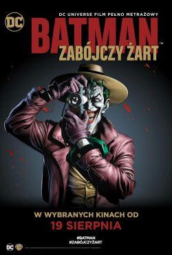 Batman: Zabójczy żart / Batman: The Killing Joke