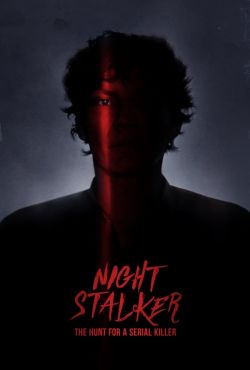 Richard Ramirez: Polowanie na seryjnego mordercę / Night Stalker: The Hunt For a Serial Killer