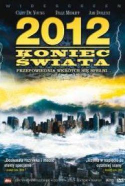 2012: Koniec świata / 2012 Doomsday