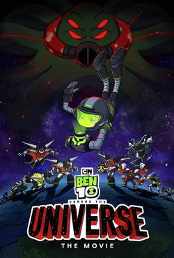 Ben 10 kontra wszechświat: Film / Ben 10 Versus the Universe: The Movie