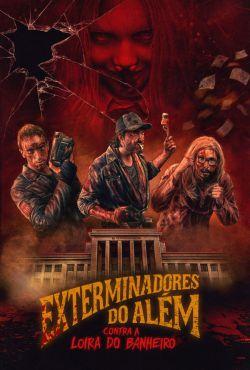 Ghost Killers vs. Bloody Mary / Exterminadores do Além Contra a Loira do Banheiro