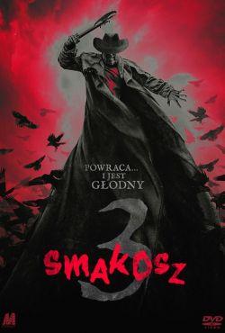 Smakosz 3 / Jeepers Creepers III