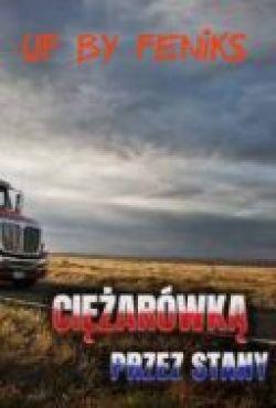 Ciężarowką przez Stany