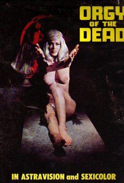 Orgia śmierci / Orgy of the Dead