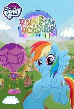 My Little Pony: Tęczowa wyprawa / My Little Pony: Rainbow Roadtrip