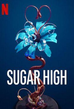 Słodki odlot / Sugar High