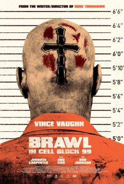 Blok 99 / Brawl in Cell Block 99