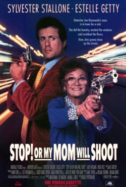Stój, bo mamuśka strzela / Stop! Or My Mom Will Shoot
