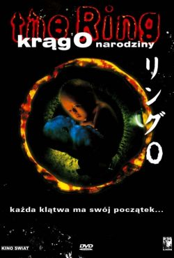 The Ring - Krąg 0. Narodziny / Ringu 0: Bâsudei