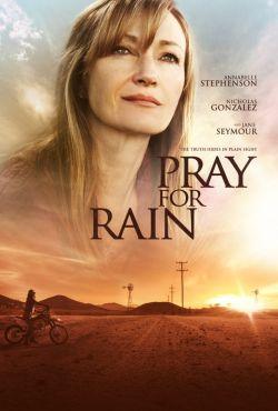 Módl się o deszcz / Pray for Rain
