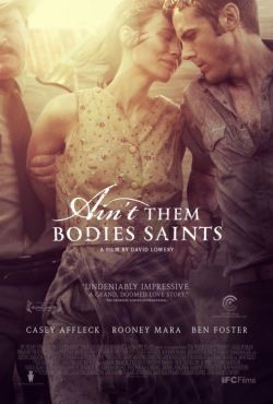 Wydarzyło się w Teksasie / Ain't Them Bodies Saints