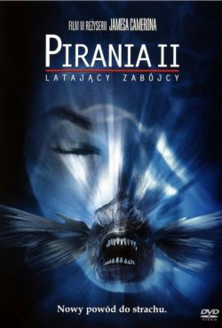 Pirania II: Latający mordercy / Piranha Part Two: The Spawning