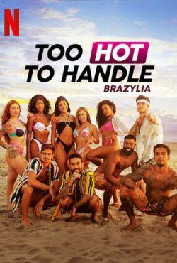 Too Hot to Handle: Brazylia / Too Hot to Handle: Brazil