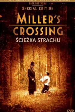 Ścieżka strachu / Miller's Crossing