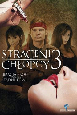 Straceni chłopcy 3 / Lost Boys: The Thirst