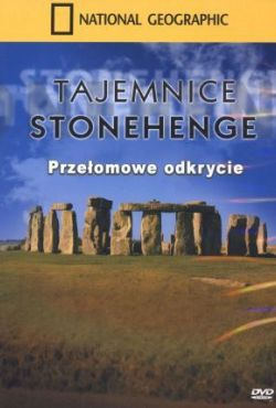 Tajemnice Stonehenge: nowe odkrycia