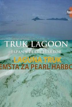 Laguna Truk / Zemsta za Pearl Harbor
