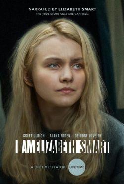 Uprowadzona Elizabeth Smart: moja historia / I Am Elizabeth Smart