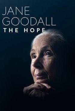 Jane Goodall: nadzieja na przyszłość / Jane Goodall: The Hope