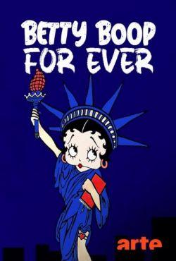 Betty Boop - wiecznie żywa / Betty Boop For Ever