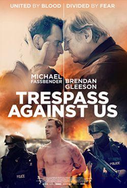 Wbrew rodzinie / Trespass Against Us