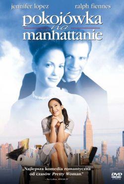 Pokojówka na Manhattanie / Maid in Manhattan